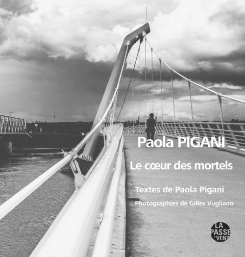 Le cœur des mortels - Paola Pigani