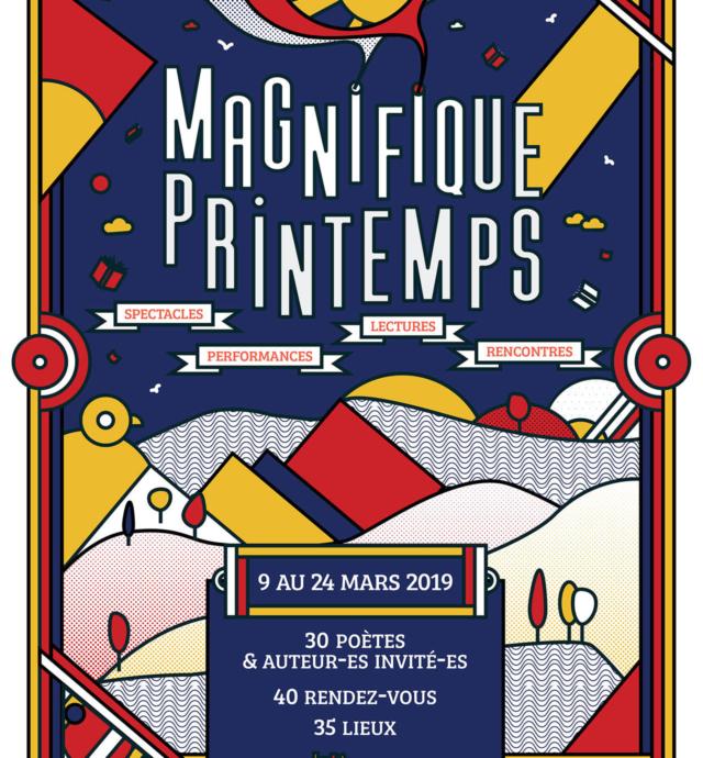 Festival Magnifique Printemps - 3e édition / du 9 au 24 mars 2019